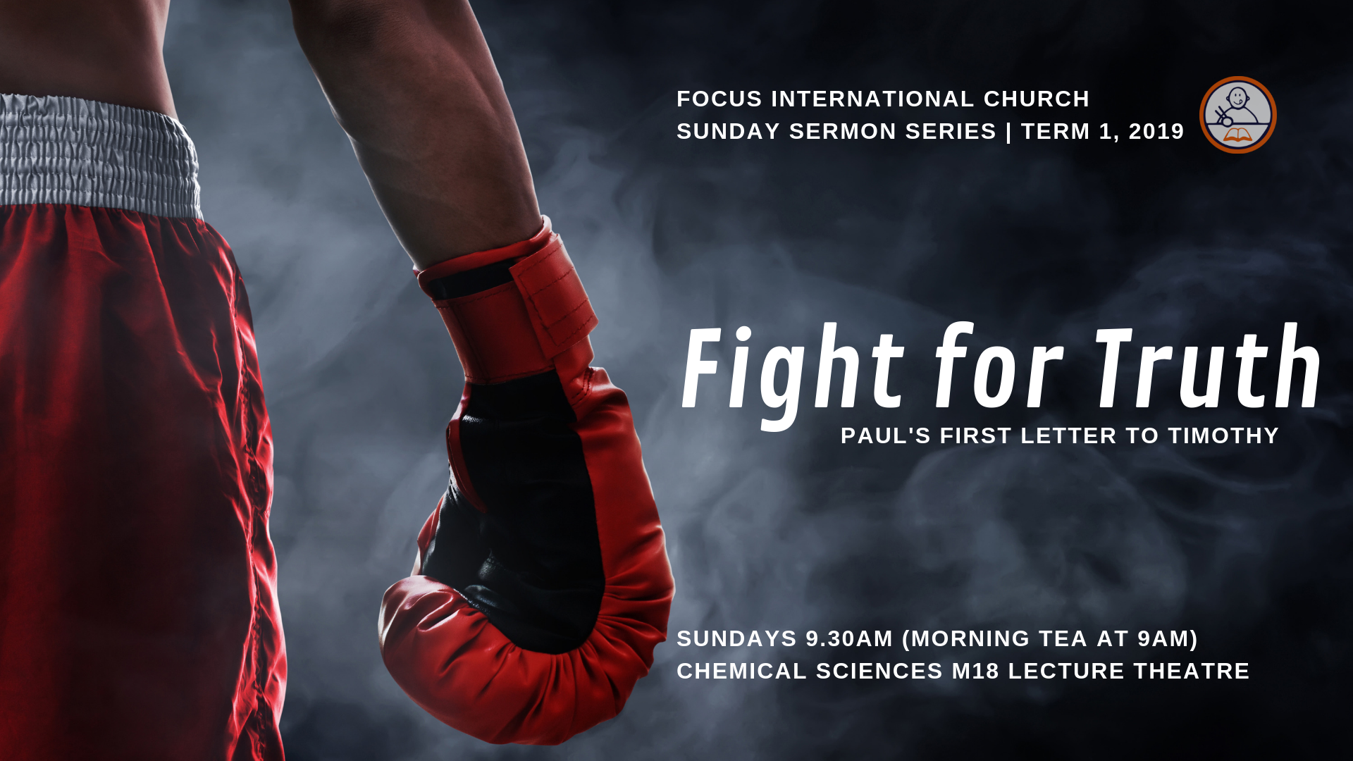 2019t1 Sermon Series 1 Timothy Fight for Truth